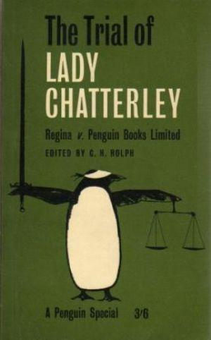 Seller image for THE TRIAL OF LADY CHATTERLEY Regina v. Penguin Books Limited for sale by Loretta Lay Books