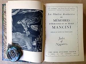 Les Illustres Aventurières ou Mémoires d'Hortense et de Marie Mancini suivi de Mémoires de ...