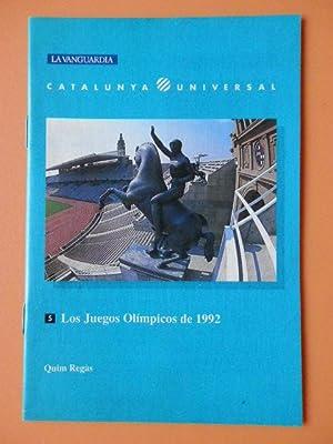Los Juegos Olímpicos de 1992. Catalunya Universal,: Quim Regàs