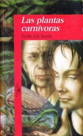Las plantas carnívoras: De Santis, Pablo