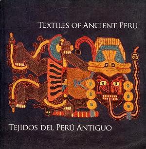 Textiles of Ancient Peru=Tejidos del Perú Antiguo: Medina Castro, María