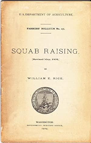 Squab Raising: Farmer's Bulletin No. 177 [Revised May, 1904]: U.S. Department of Agriculture
