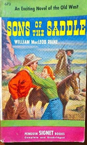 Sons of the Saddle: Raine, William MacLeod