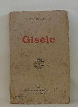 Gisèle: Duvernois Henri