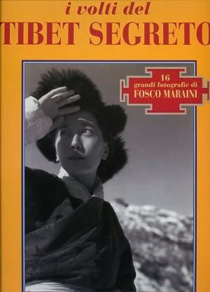 I volti del Tibet segreto.: Maraini,Fosco.