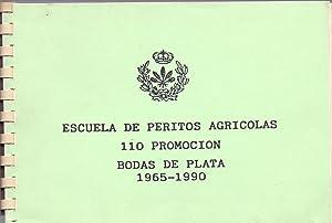 110 PROMOCION - BODAS DE PLATA 1965-1990: Escuela de Peritos Agricolas