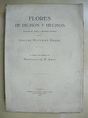 FLORES DE DICHOS Y HECHOS. LO PUBLICA: MATTHIAS DUQUE -