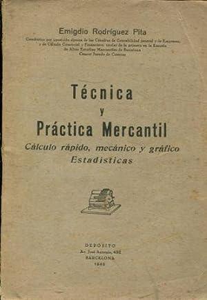 TECNICA Y PRACTICA MERCANTIL. CALCULO RAPIDO, MECANICO: RODRIGUEZ PITA Emigdio.