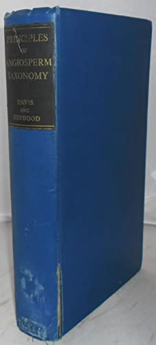 Principles of Angiosperm Taxonomy: Davis, P. H.