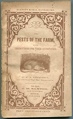 The Pests of the Farm; Being an Account of the Various Depredating Animals, Birds, and Insects Wh...