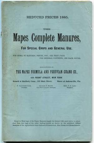 The Mapes Complete Manures, for Special Crops and General Use Reduced Prices 1885