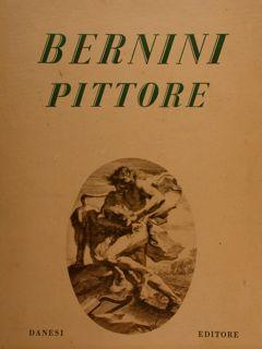 BERNINI PITTORE.: GRASSI L.