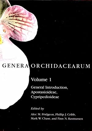 Genera Orchidacearum: Vol. 1 (General Introduction, Apostasioideae, Cypripedioideae)