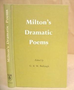Seller image for Milton's Dramatic Poems ( Arcades - Comus - Samson Agonistes ) for sale by Eastleach Books