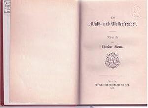"""Zur """"Wald- und Wasserfreude"""" (Zur Wald- und Wasserfreude). >>> Selten. <<&lt..."""