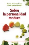 Sobre la personalidad madura: María H. Benavente Cuesta, Mª Paz Quevedo Aguado
