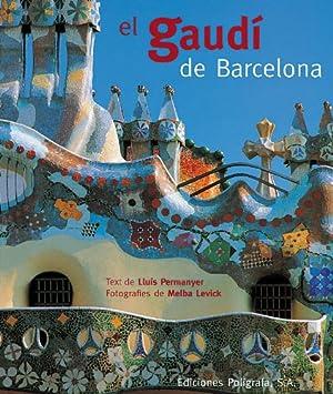 Seller image for El Gaudí de Barcelona. for sale by Kepler-Buchversand Huong Bach