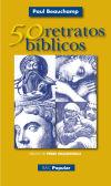 50 retratos bíblicos: Paul Beauchamp ; Pierre Grassignoux (il.)