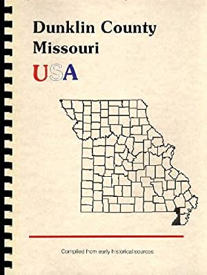History of Dunklin County Missouri; History of: Goodspeed