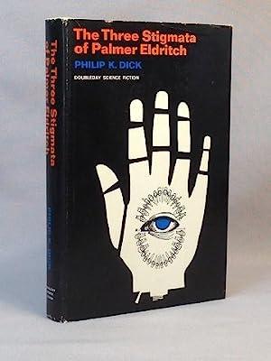 The Three Stigmata of Palmer Eldritch: Dick, Philip K.