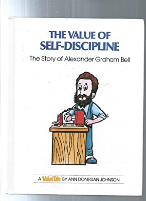 The Value of Self-Discipline: The Story of Alexander Graham Bell