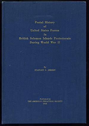Postal History of United States Forces in British Solomon Islands Protectorate During World War II