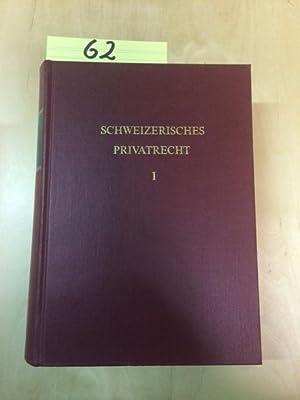 Schweizerisches Privatrecht - Band 1: Geschichte und Geltungsbereich: Elsener, Ferdinand, Marco ...