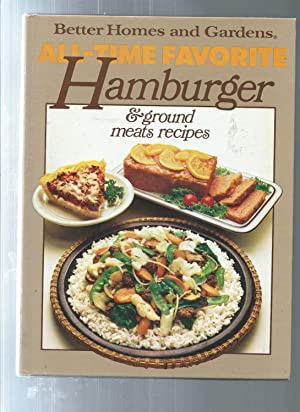 Better Homes and Gardens All-Time Favorite Hamburger: Better Homes and