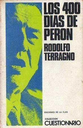 Los 400 días de Perón: Terragno, Rodolfo H.