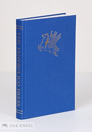 FANFROLICO PRESS: SATYRS, FAUNS AND FINE BOOKS.|THE: Arnold, John