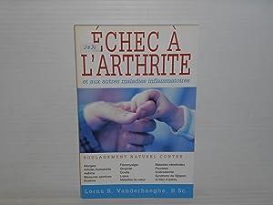 Échec à L'arthrite et Autres Maladies Inflammatoires: Vanderhaeghe, Lorna A.