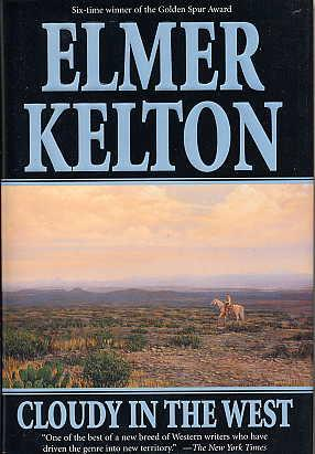 Cloudy in the West.: Kelton, Elmer.