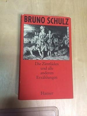 Gesammelte Werke in zwei Bänden - Band I: Die Zimtläden und alle anderen Erzählungen: Schulz, Bruno...
