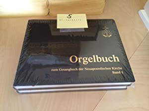 Orgelbuch zum Gesangbuch der Neuapostolischen Kirche - Band I und II: Bischoff, Friedrich: