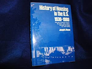 History of Housing in the U.S., 1930-1980