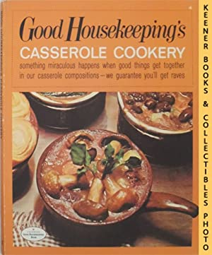 Good Housekeeping's Casserole Cookery, Vol. 4: Good Housekeeping's Fabulous 15 Cookbooks Series