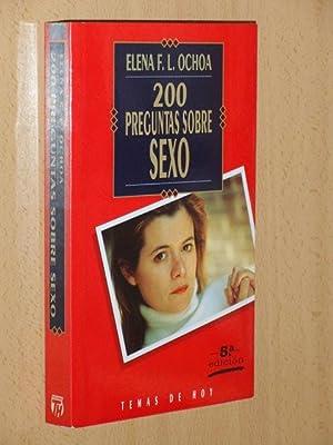 200 PREGUNTAS SOBRE SEXO: Ochoa, Elena F.