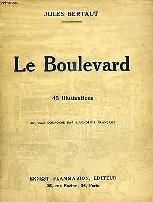 LE BOULEVARD: BERTAUT JULES