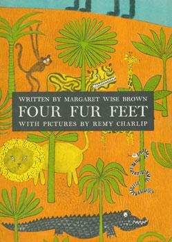 Dust-Jacket for Four Fur Feet.: Brown, Margaret Wise.