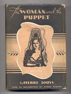 The Woman and the Puppet: LOUYS, Pierre