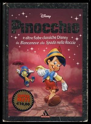 Pinocchio e altre fiabe classiche Disney da: Various Authors
