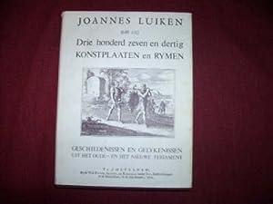 Drie honderd zeven en dertig konstplaaten en rymen. Luikens schriftuurlyke geschiedenissen en ...