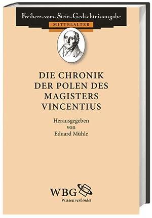 Die Chronik der Polen des Magisters Vincentius: Eduard Mühle