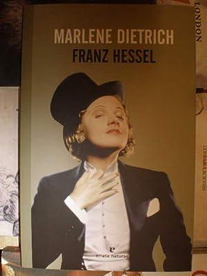 Marlene Dietrich: Franz Hessel