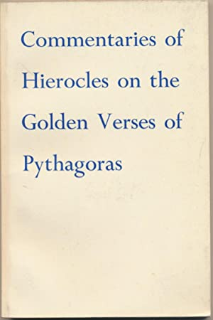 Commentary of Hierocles on the Golden Verses: PYTHAGORAS ] (
