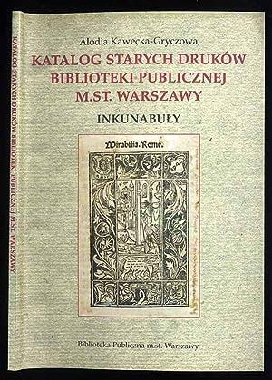 Katalog starych drukow Biblioteki Publicznej m.st. Warszawy.: Kawecka-Gryczowa Alodia