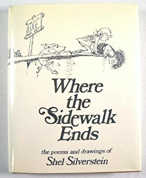 Where the Sidewalk Ends : The Poems: Silverstein, Shel. Author
