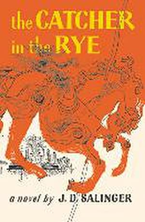 Catcher in the Rye: Jerome D. Salinger