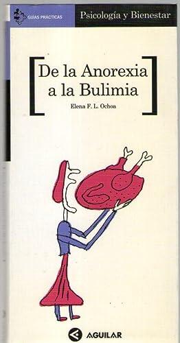 DE LA ANOREXIA A LA BULIMIA: F.L. Ochoa, Elena