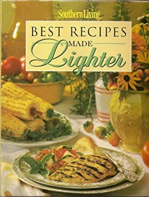 Best Recipes Made Lighter (Southern Living (Hardcover Oxmoor))